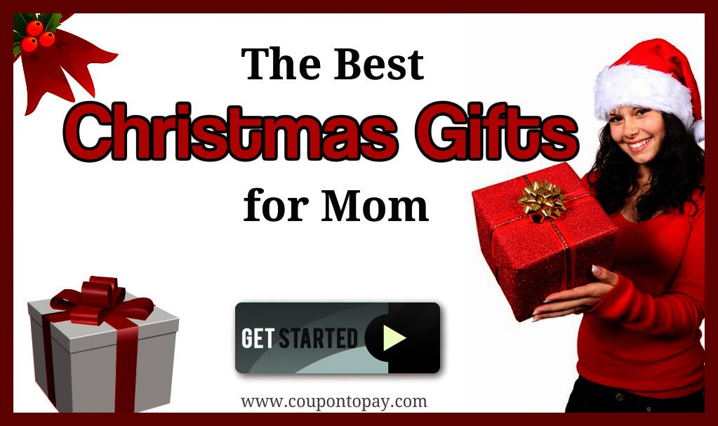 The Best Christmas Gifts For Mom.