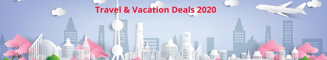 Travel & Vacation Deals 2019