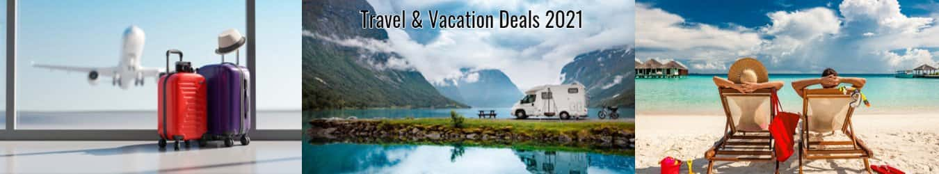 Travel & Vacation Deals 2021
